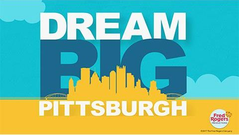 Dream Big Pittsburgh Heroes Fred Rogers Productions